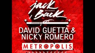 David Guetta & Nicky Romero - Metropolis (Original Mix)