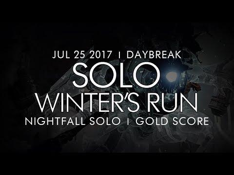 Destiny -  Solo Winter's Run Nightfall (Gold) - Daybreak! July 25, 2017 - Weekly NF Solo