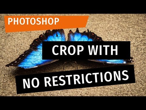 Photoshop: Crop With No Restrictions
