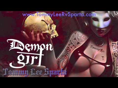 Demon Girl -Tommy Lee Sparta - Full Song - June 2013