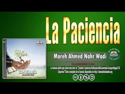 17 La Paciencia por Ahmed Nahr Wadi.wmv
