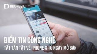 Điểm tin công nghệ: Những điều bạn phải biết về iPhone X từ ngày mở bán