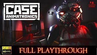 Case : Animatronics | Full Playthrough | Longplay Gameplay Walkthrough No Commentary 1080P / 60Fps