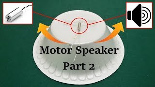 Motors Speaker Part 2