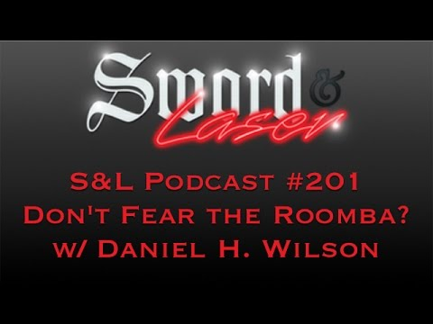S&L Podcast - #201 - Don't Fear the Roomba?