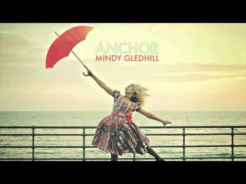 Mindy Gledhill - Anchor