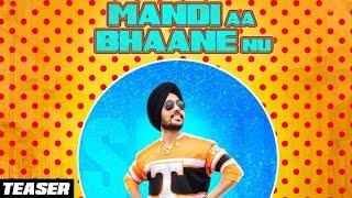 Teaser Mandi Aa Bhanne Nu Sukh Dhindsa Ft. San B & Harinder Samra