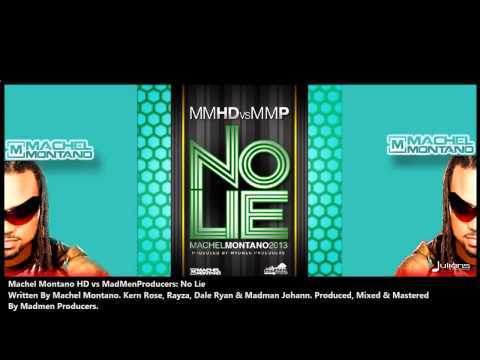 Machel Montano Hd (mmdh Vs Mmp) - No Lie 2013 Trinidad Release (produced By Madmen Producers) video