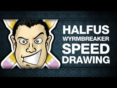 Halfus Wyrmbreaker Speed Drawing (by Cynical Brit graphic designer)