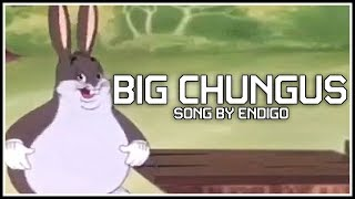 Big Chungus Original