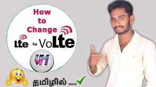 How to convert lte to volte in any mobile for tamil tutorial