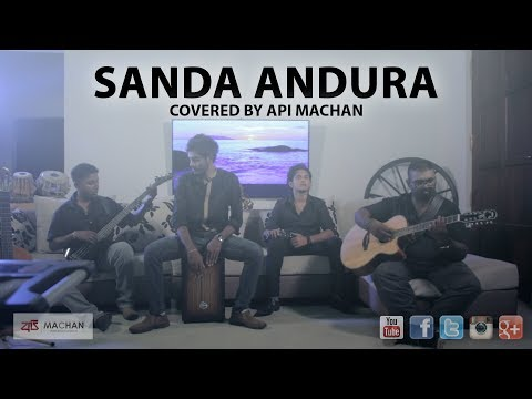 Sanda Andura Covered By Api Machan