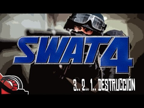 3.. 2.. 1.. DESTRUCCIÓN | Swat 4 - Old School Games