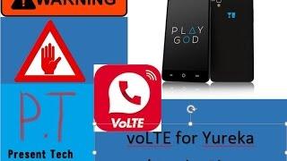 voLTE for  Yureka/ Yureka Plus Users | Information | Hindi