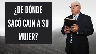 ¿De Donde Sacó Cain a su Mujer? - Sermones Cristianos