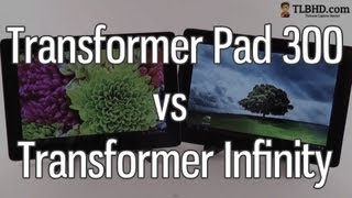 Asus Transformer Infinity TF700 vs Transformer Pad TF300 comparison