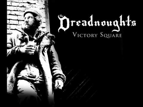 The Dreadnoughts - Victory Square