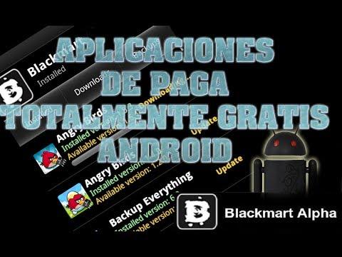 DESCARGA APLICACIONES DE PAGO GRATIS ANDROID Blackmart  2014 HD
