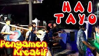 PENGAMEN KREATIF - HAI TAYO INSTRUMENT OKLIK NEW LARASATI PEMUDA KAPAS MANTAP BANGET