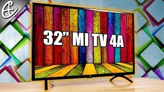 Xiaomi Mi TV 4A - 32 inch Smart LED TV for 14,000 Rupees - Unboxing & Overview!