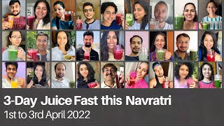 This lockdown, Join India's Biggest Online Juice Fast | 27th to 29th April