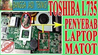 Toshiba L735 Mati Total / Repair Laptop DA0BU5MB8E0 REV:E Dead