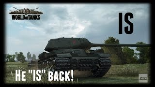 "Let's Play World of Tanks | IS | He ""IS"" back! [ Gameplay - German - Deutsch ]"