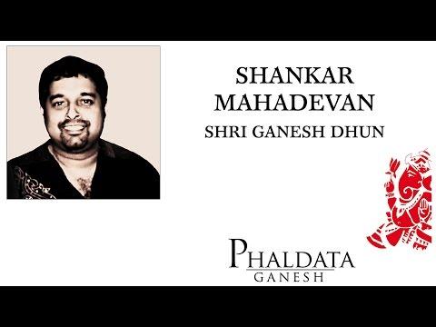 Ganpati Mantra - Shri Ganesh Dhun | Shankar Mahadevan