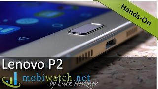 Lenovo P2: XL Phone With XXL Battery | Hands-on Video Review