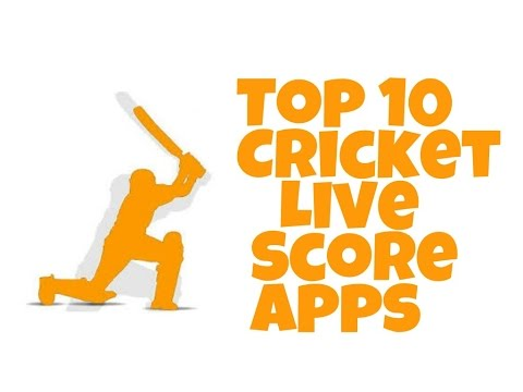 Top 10 Cricket Live Score Apps