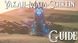 ZELDA: BREATH OF THE WILD - Yakah-Mata-Schrein Guide