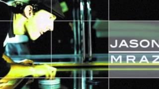Watch Jason Mraz Did I Fool Ya video