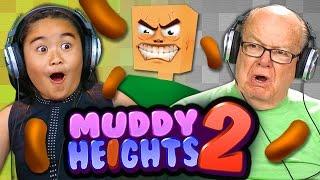 POOPS, I DID IT AGAIN - ELDERS & KIDS PLAY MUDDY HEIGHTS 2 (REACT: Gaming)