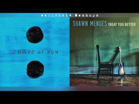 Shape of You vs. Treat You Better (Mashup) - Ed Sheeran & Shawn Mendes - earlvin14 (OFFICIAL)