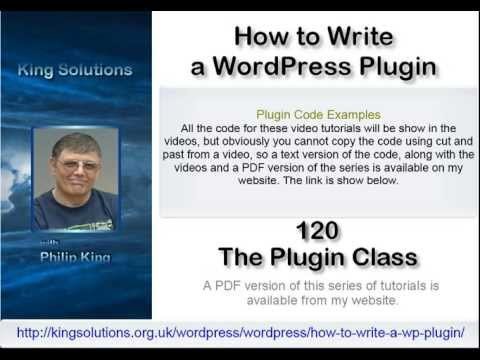 0 120 The Plugin Class (Video)   How to Write a Wordpress Plugin Series