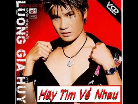 Hay Tim Ve Nhau - Luong Gia Huy video