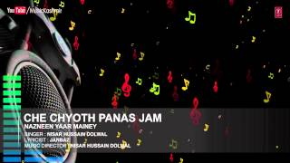 Official : Che Chyoth Panas Jam Full (HD) Song   T-Series Kashmiri Music   Nisar Hussain Dolwal