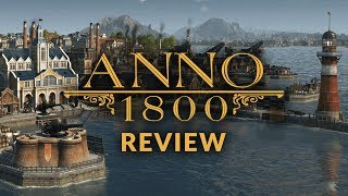 ANNO 1800 REVIEW - Should You Buy This City Builder?