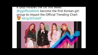 Black Pink, K Pop Girls' First UK 'Official Trending Chart' Entry