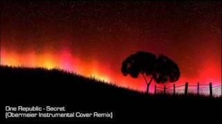 One Republic - Secrets (Obermeier Instrumental Cover Remix)