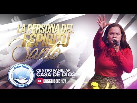 PASTORA  ELSA SANCHEZ - LA PERSONA DEL ESPIRITU SANTO