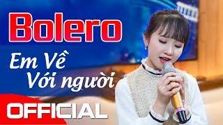 Em Về Với Người - Kim Chi  [OFFICIAL MV]