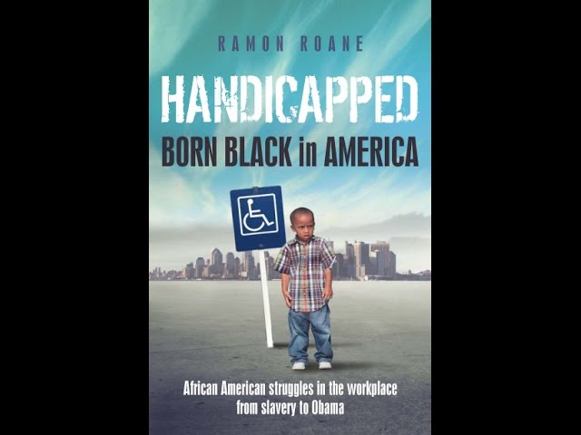 Where are black conservatives on racism? Handicap: Born Black in America