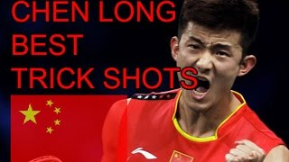 CHEN LONG BEST TRICK SHOTS - Badminton 2015