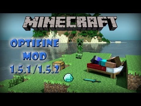 Minecraft 1.5.1/1.5.2 PC Mods: Optifine MOD (Configuracion E