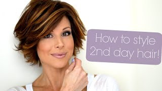 Styling Tips For Second & Third Day Hair