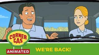 Corner Gas Animated- We're Back!