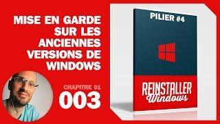 Mise en garde sur les anciennes versions de Windows