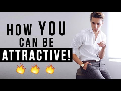 Why You Aren't As ATTRACTIVE As You Could Be!  [Tips that WORK!]