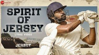 Spirit Of Jersey - Lyrical | Jersey | Nani, Shraddha Srinath | Anirudh Ravichander